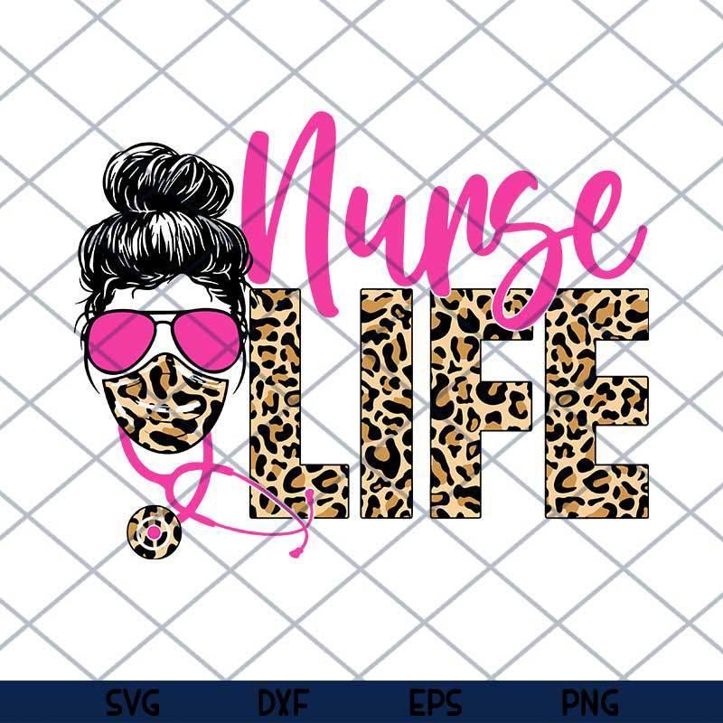 Nurse Life Face Leopard Print File for Sublimation Or Print, DTG Designs, Nurse