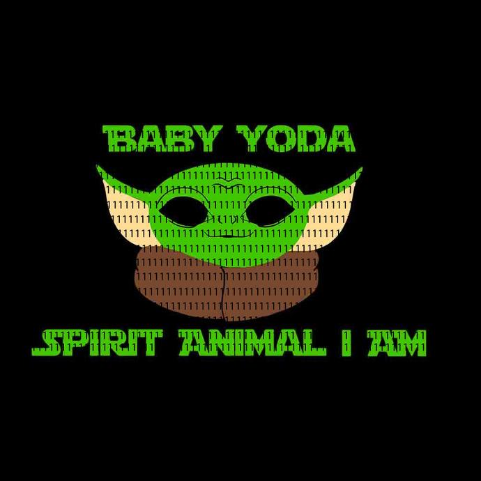 Baby Yoda spirit animal i am, Baby Yoda svg, Baby Yoda vector, Baby Yoda digital