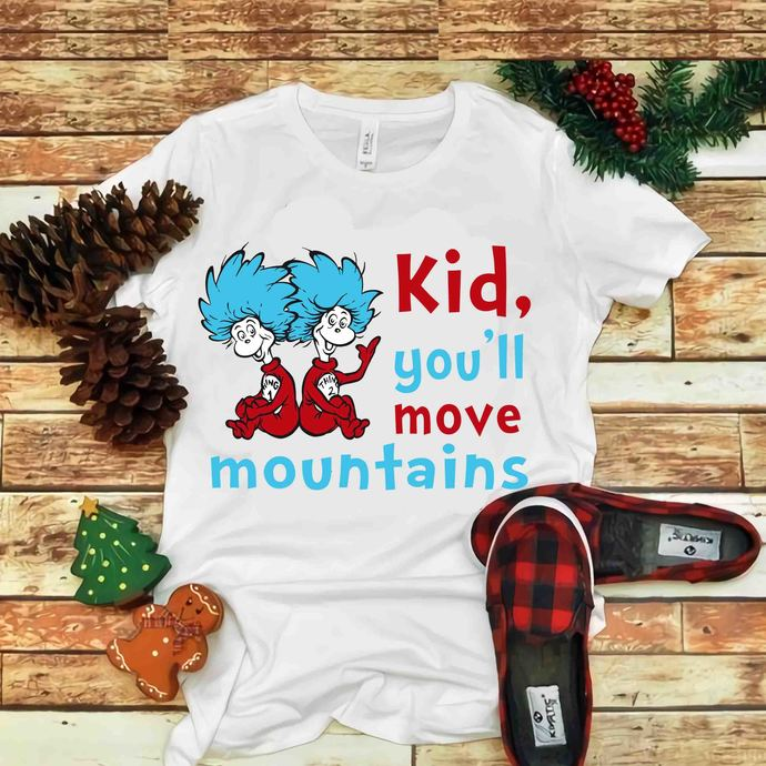 Kid You'll move mountains Svg, Cat In Hat, Dr seuss vector, Dr Seuss Svg, Cat In