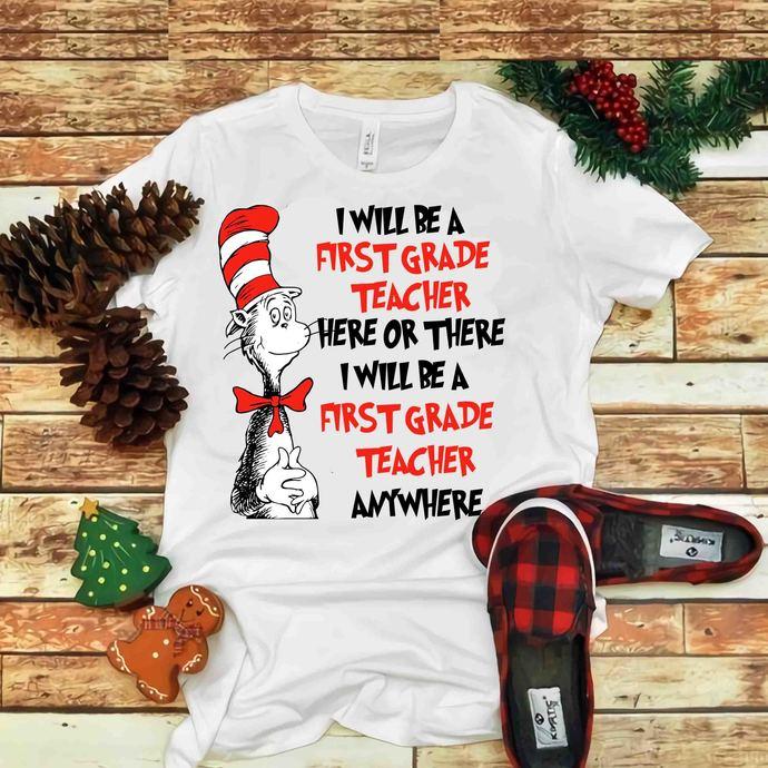 I Will Be A First Grade Teacher Svg, Cat In Hat, Dr seuss vector, Dr Seuss Svg,