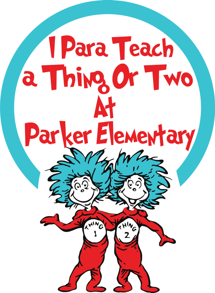 I Para Teach A Thing Or Two At Parker Elementary Svg, Dr seuss vector, Dr Seuss