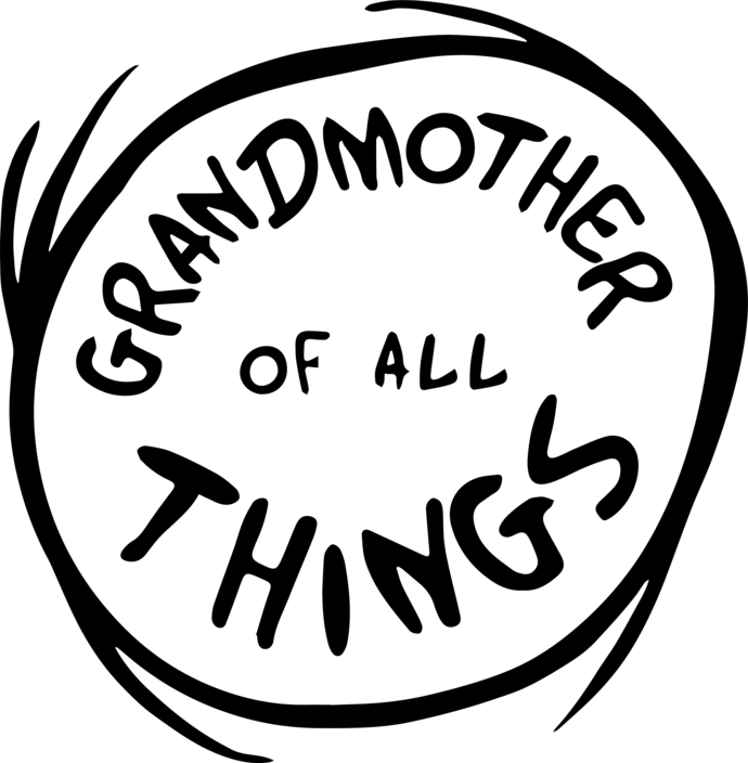Grandmother Of All Things Svg, Grandmother Of All Things Vector, Grandmothe