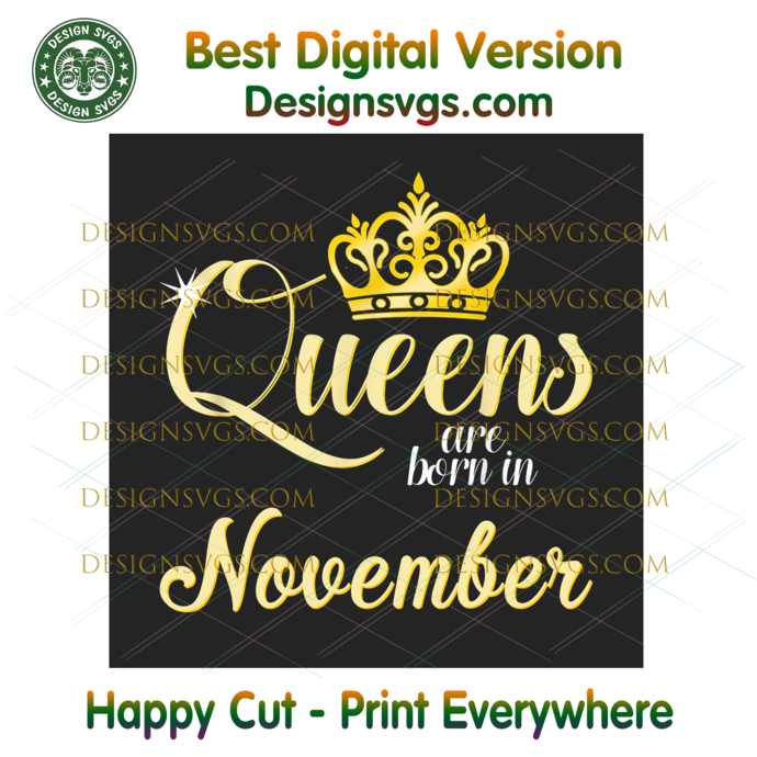 Queens Are Born In November Png, Birthday Png, November Birthday, November Queen