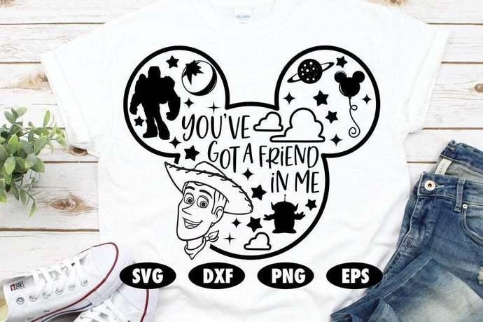 You've got a friend in me SVG, Toy Story SVG, Disney SVG, Mickey mouse svg,