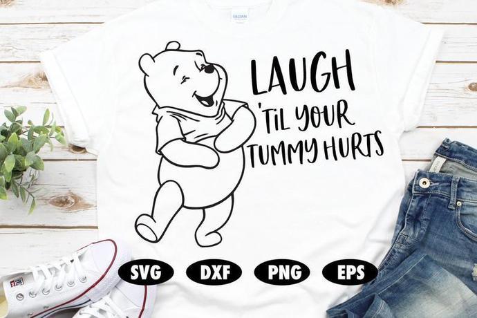 Laugh until your tummy hurts SVG, Winnie the pooh svg, Honey svg, Piglet svg,