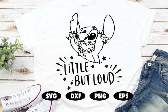 Little but loud svg, Lilo and Stitch SVG, Stitch SVG, Lilo svg, Toddler svg,