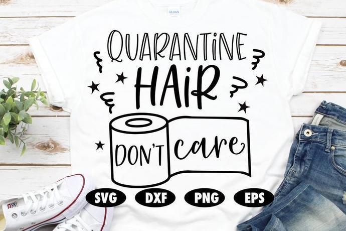 Quarantine hair don't care svg, Funny svg, Quarantine svg, Social distance svg,