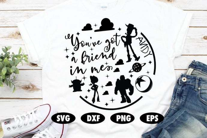 You've got a friend in me SVG, Toy Story SVG, Disney SVG, Toy Story cut file,