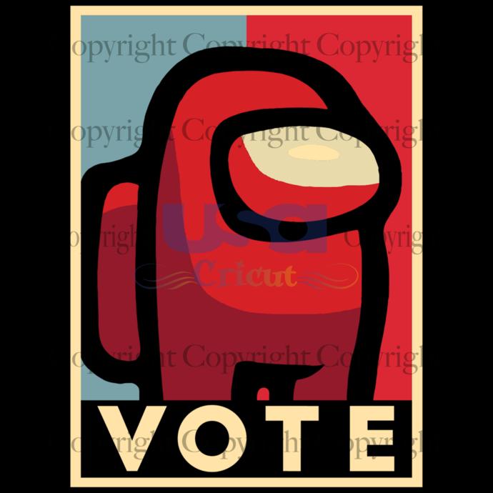 Vote Among Us, Trending Svg, Among Us Svg, Sus Among Us, among us gift, funny