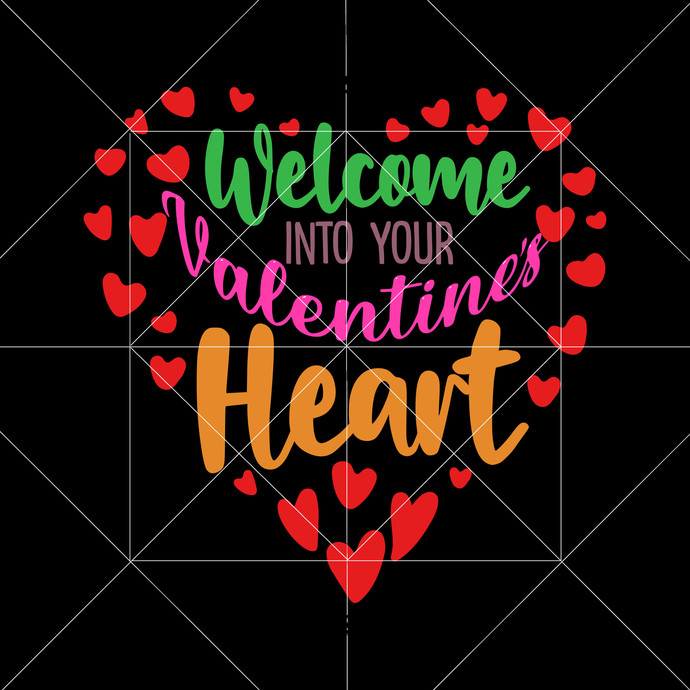 Welcome valentines into your heart Svg, Valentine Svg, Valentine vector, Love