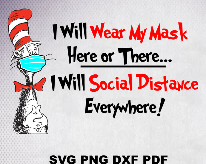 I will wear My Mask here of there I will social Distance Everywhere svg, Cat In