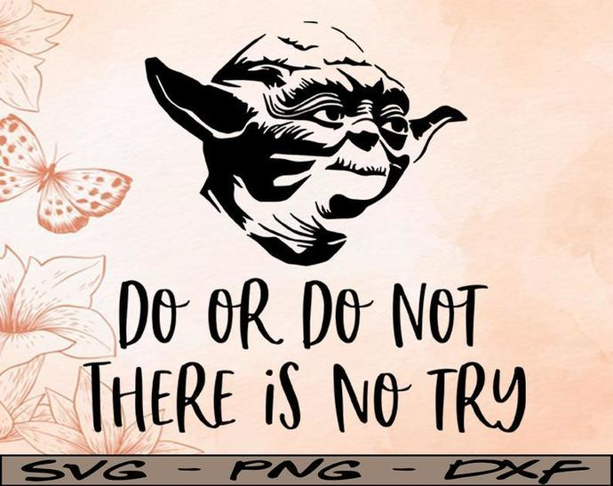 Star Wars Yoda Do or Do not, Disney svg, Disney Mickey and Minnie svg,Quotes