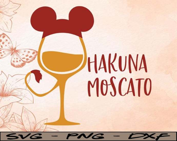 Wine Lion King Hakuna Moscato, Disney svg, Disney Mickey and Minnie svg,Quotes