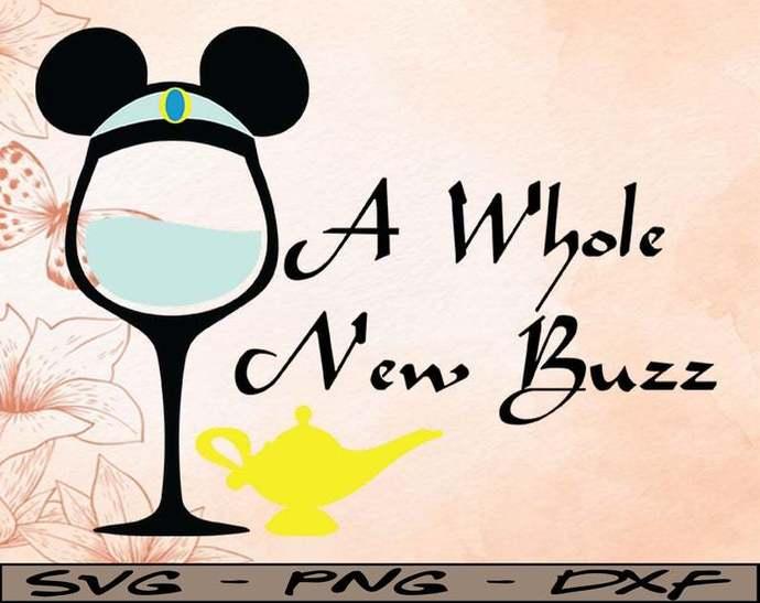 Wine Aladdin A whole new buzz, Disney svg, Disney Mickey and Minnie svg,Quotes