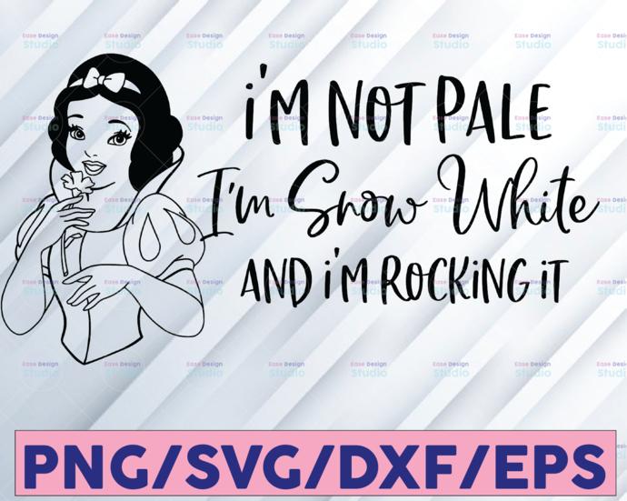 I'm not pale I'm Snow White and I'm rocking it svg, Snow white svg, Princess