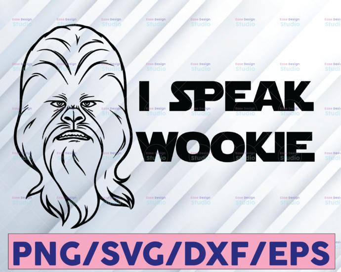Star Wars I Speak Wookie, Disney svg, Disney Mickey and Minnie svg,Quotes files,