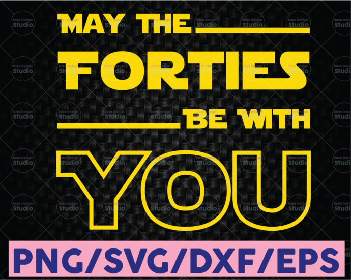 Star Wars May The Forties Be With You, Disney svg, Disney Mickey and Minnie