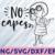 No capes svg, The increibles SVG, Edna SVG, Disney SVG, The incredibles cut