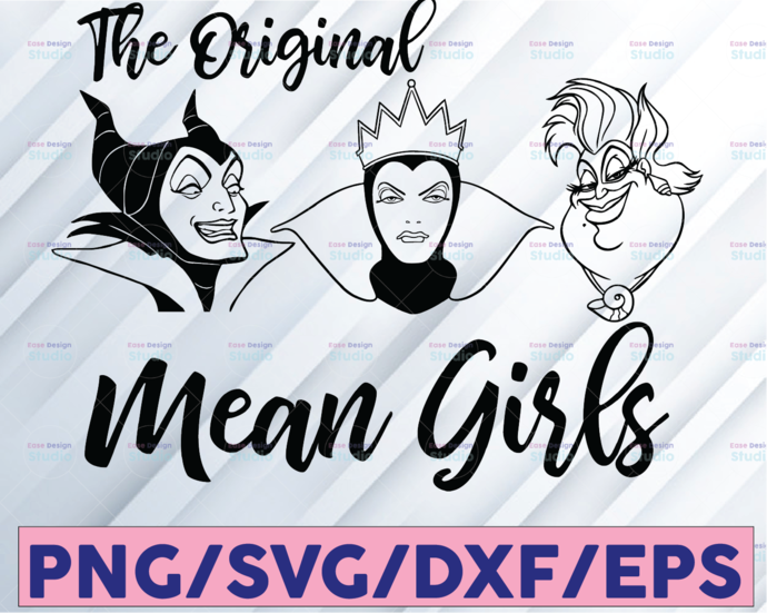 The original mean girls svg, Disney villain svg, Ursula svg, Maleficent svg,