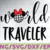 World Traveler Mickey Disney svg, Disney Mickey and Minnie svg,Quotes files, svg