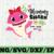 Mommy Shark SVG, Cricut Cut files, Shark Family doo doo doo Vector EPS,