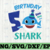 Shark 5th Birthday Svg, Boy Birthday Shark Svg Dxf Eps, Boy Fifth Birthday