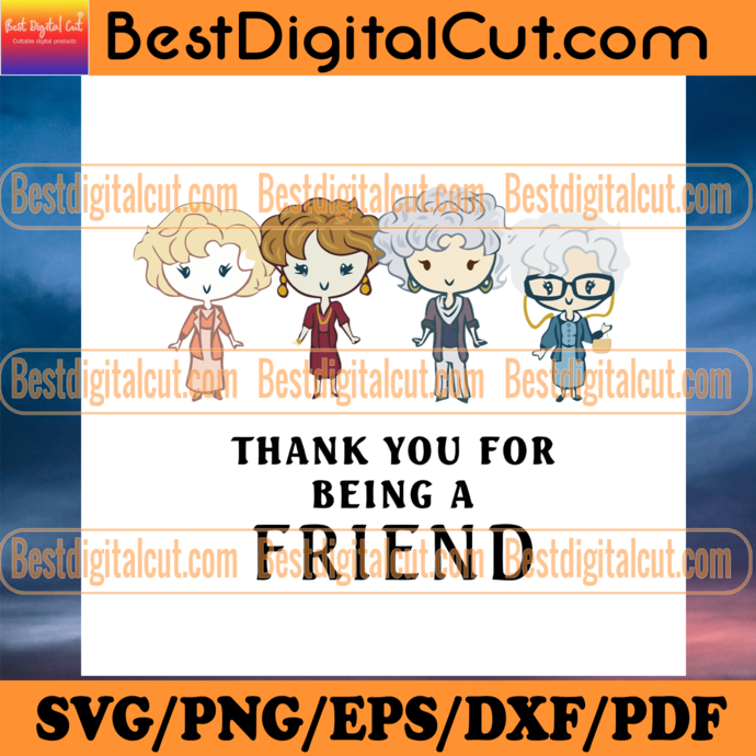 Thank You For Being A Friend, Trending Svg, Friends Svg, Friends Gift Svg, Funny