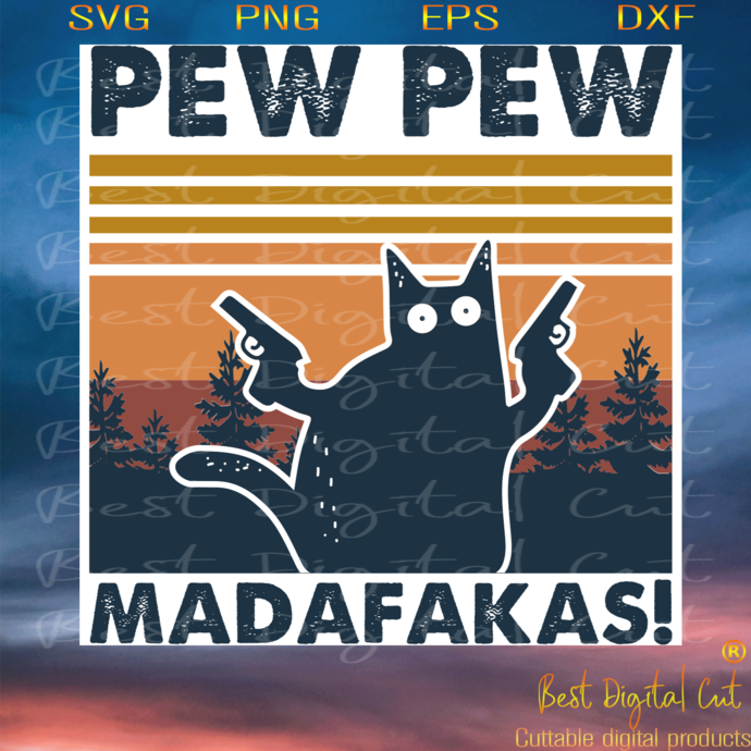 Cat Pew Pew Madafakas Gun Vintage, Trending Svg, Sunset Vintage Svg, Cute Cat