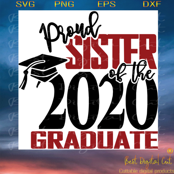 Proud Sister Of A Class Of 2020 Graduate, Trending Svg, Proud Sister Svg,
