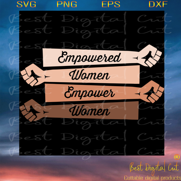 Empowered Women Empower Women, Trending Svg, Empowering Girls Svg, Feminist