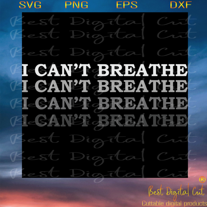 I cant breathe Svg, Trending Svg, George Floyd, African-American slogan, the
