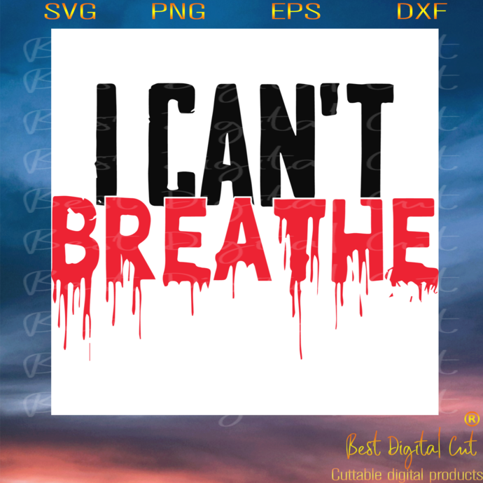 I cant breathe GF 1, Trending Svg, African-American slogan ,the deaths of black