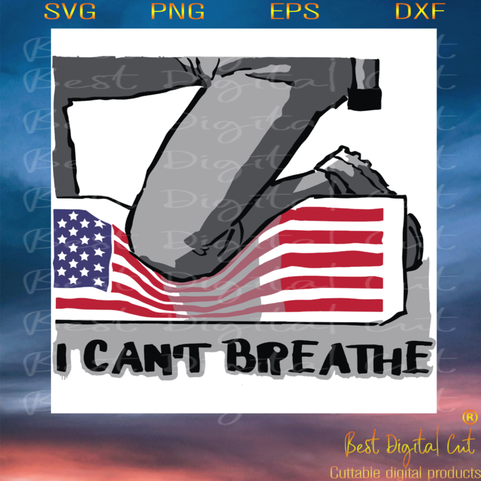 I Can't Breathe, Trending Svg, George Floyd Svg, African-american Slogan Gift