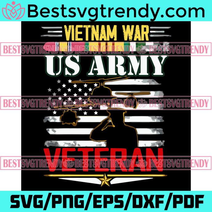 Vietnam War Us Army Veteran Svg, Trending Svg, Veteran Day Svg, US Army Svg,