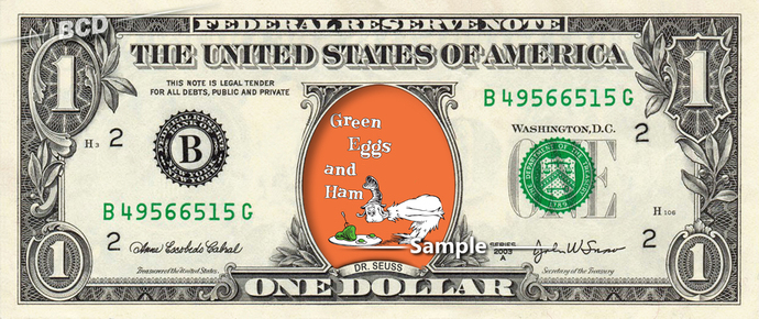 Green Eggs and Ham on a REAL Dollar Bill Cash Money Collectible Memorabilia Dr