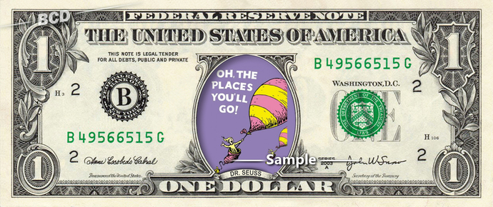 Oh the Places You'll Go on a REAL Dollar Bill Cash Money Collectible Memorabilia