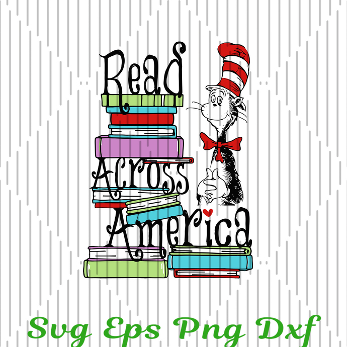 Dr Seuss Read Across America SVG, Books SVG, Sublimation, The Cat In The Hat