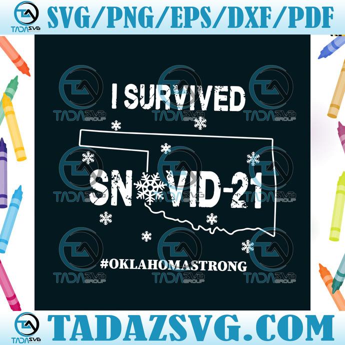 I Survived Snovid21 Oklahoma Svg, Trending Svg, Snovid Svg, Quarantine Svg,