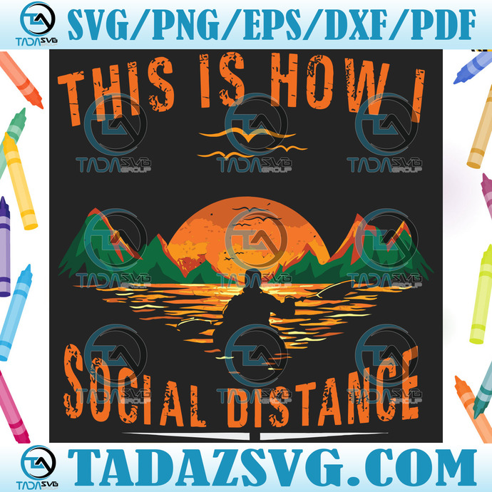 This Is How I Social Distance Svg, Trending Svg, Social Distance, Quarantine