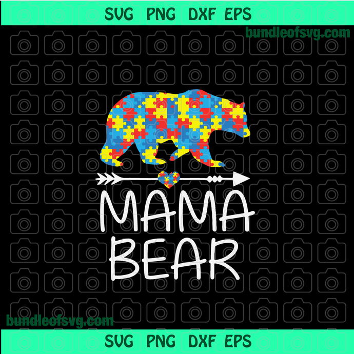 Autism Mama Bear svg Autism Awareness svg Autism Mom svg Peace Love Autism svg