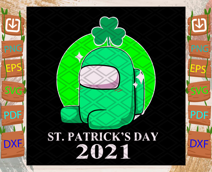 St Patrick Day Among Us Svg, Trending Svg, St Patrick Day Svg, St Patrick Svg,