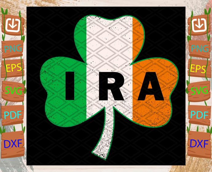 IRA Svg, Trending Svg, St Patrick Day Svg, St Patrick Svg, St Patrick Day 2021,