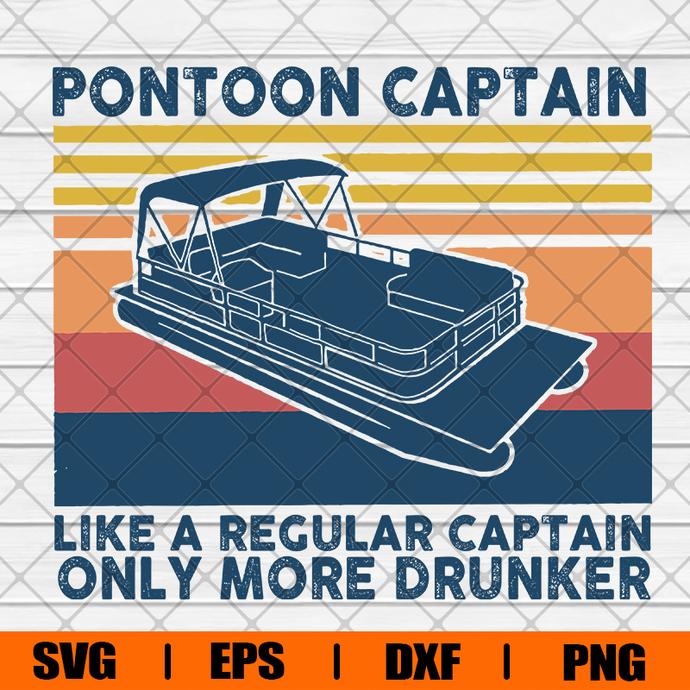 Pontoon Captain Like A Recular Captian Only More Drunker Svg, Svg, Eps, Png, Dxf