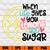 ummer SVG, when Life Gives You Lemons Add Sugar, Lemon, Fruit Svg Sayings, Main