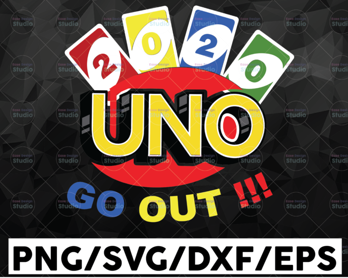 2021 Go Out!!! / Funny Card / Drunk Card / Drunk Game / SVG / PNG / DXF