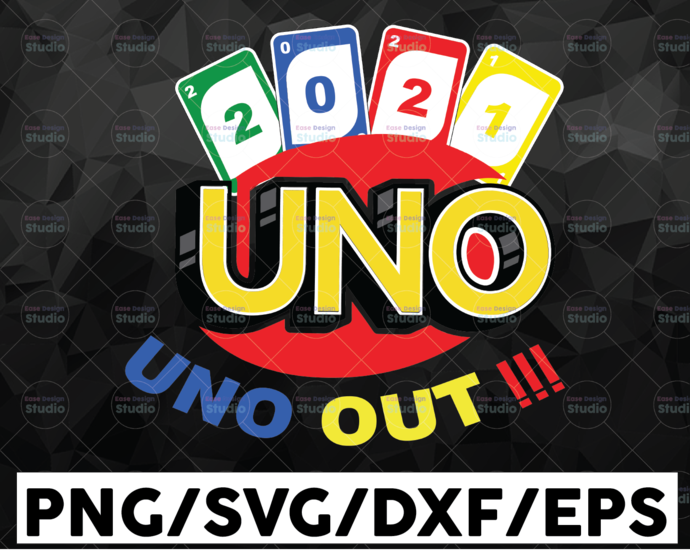 2021 We Out!!! /  Funny Card / Drunk Card / Drunk Game / SVG / PNG / DXF