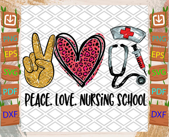 Peace Love Nursing School Svg, Nurse Svg, Nursing Svg, School Nurse Svg, Nurse
