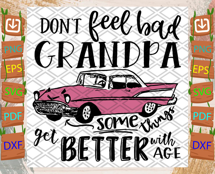 Grandpa Get Some Things Better With Age Svg, Trending Svg, Grandpa Svg, Grandpas
