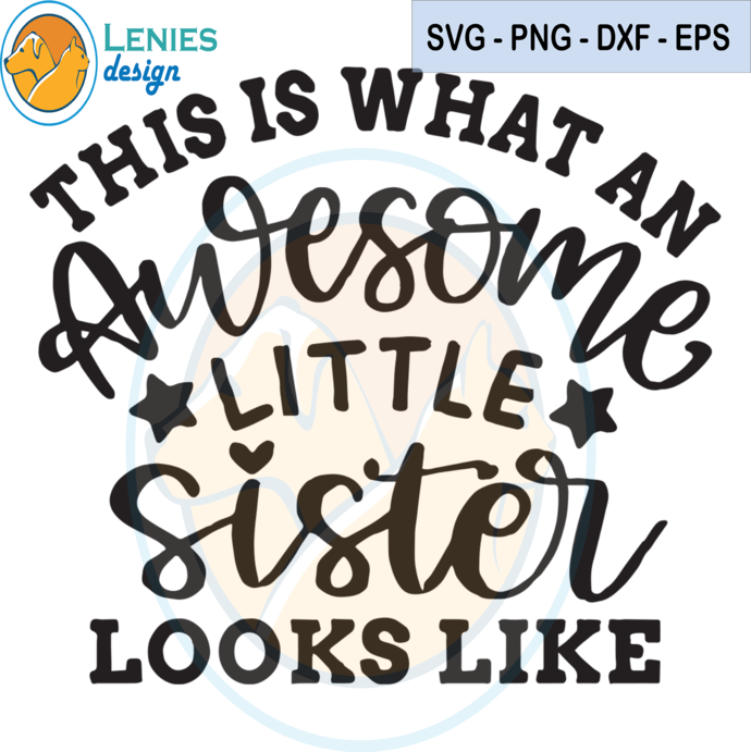 This Is What An Awesome Little Sister Looks Like, Trending Svg, Little Sister