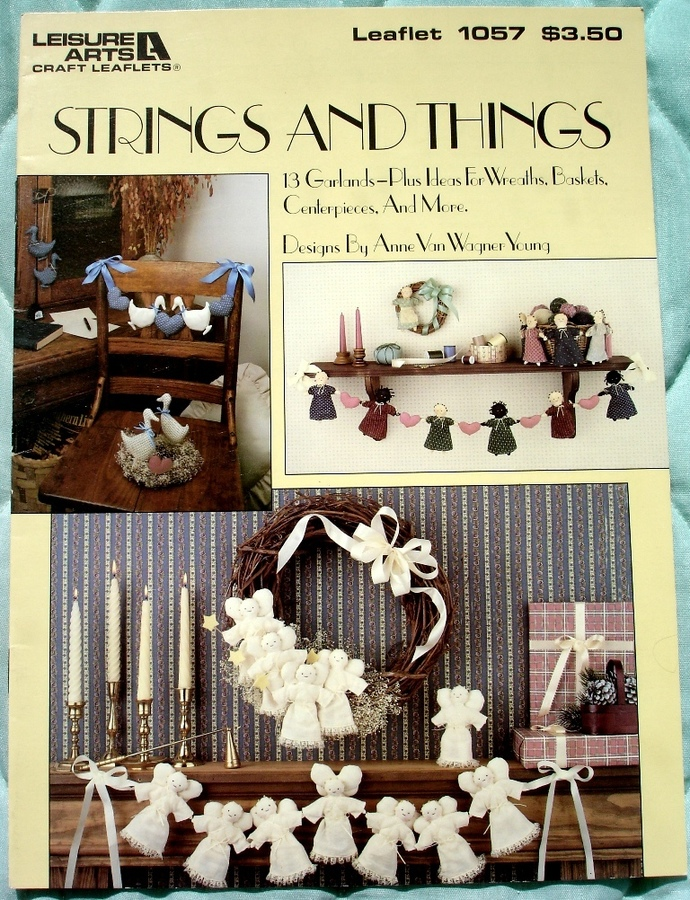 Strings And Things Leisure Arts Leaflet 1057 Designed By Anne Van Wagner Young